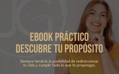 """Ebook Práctico: """"Descubre tu Propósito"""""""